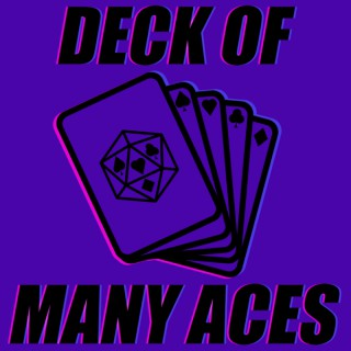 Deck of Many Aces