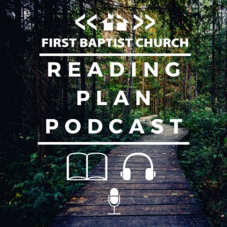 FBC Lowell Reading Plan Podcast