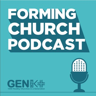 Forming Church Podcast
