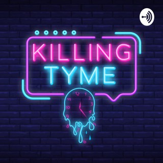Killing Tyme