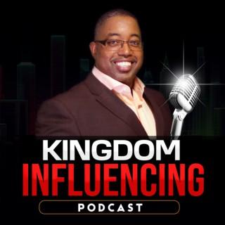 Kingdom Influencing Podcast