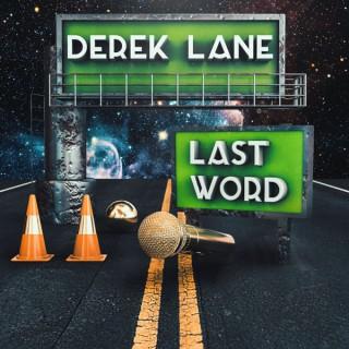 Last Word by Derek Lane