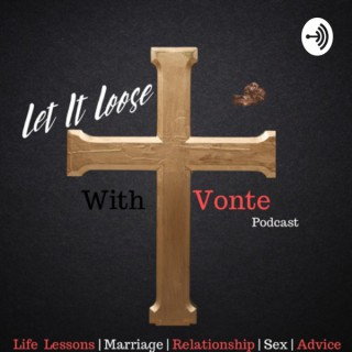 Let it loose with Vonte