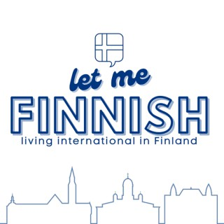 Let Me Finnish: Living International in Finland
