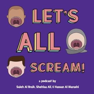 Let's All Scream!