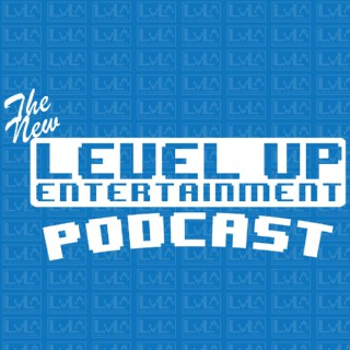 Level Up and Friends Podcast