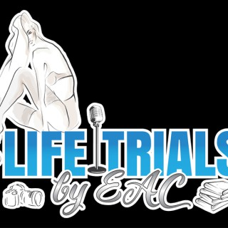Life Trials By EAC