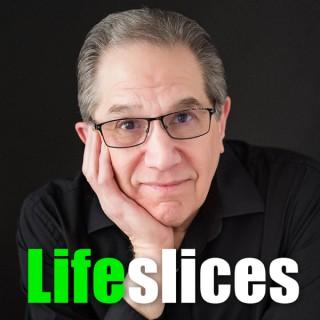 Lifeslices