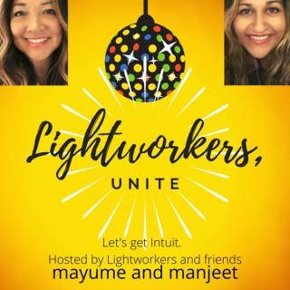 Lightworkers, Unite