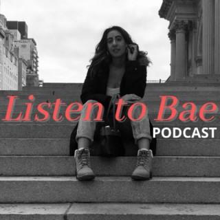 Listen to Bae