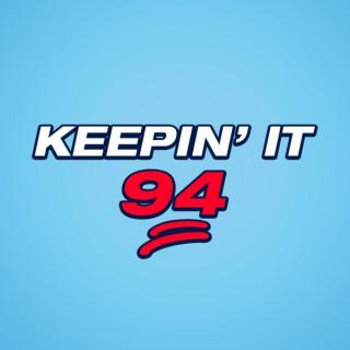 Keepin' It 94