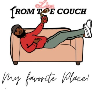Live From The Couch Podcast