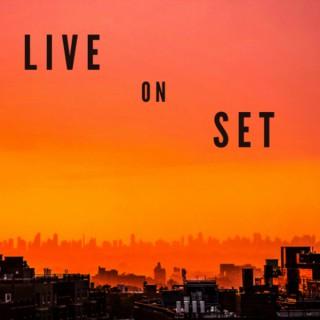 Live On Set