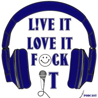 Liveit Loveit F*ckit