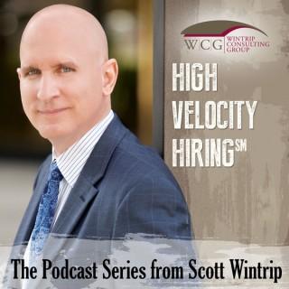 Scott Wintrip: High Velocity Hiring