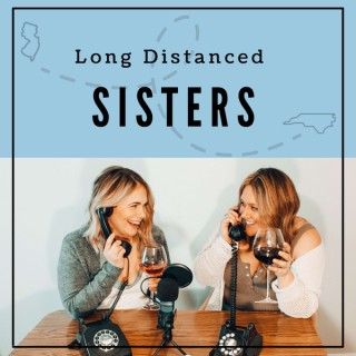 Long Distanced Sisters