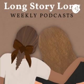 Long Story Long