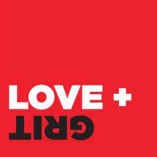 Love + Grit