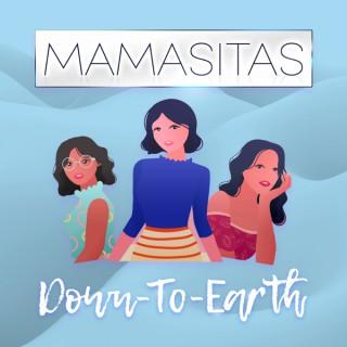 Mamasitas Down-To-Earth
