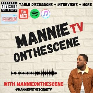 MannieOnTheScene TV