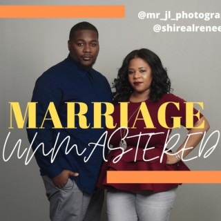 Marriage Unmastered