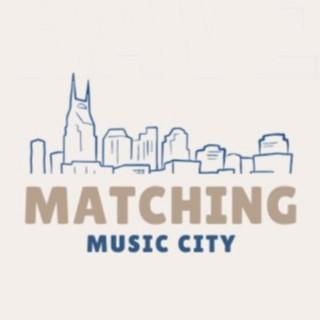 Matching Music City