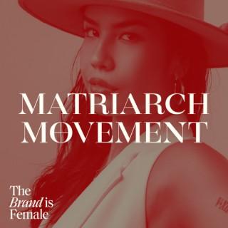 Matriarch Movement