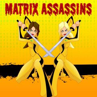 Matrix Assassins
