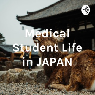 Medical Student Life in JAPAN