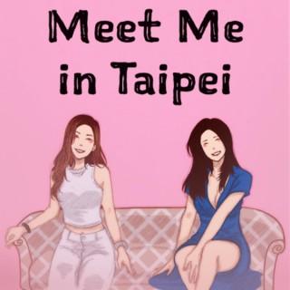 Meet Me in Taipei