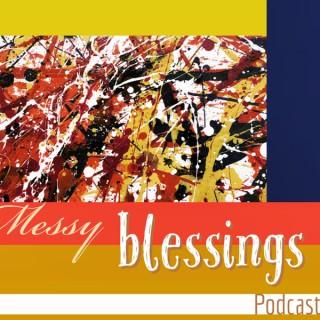 Messy Blessings