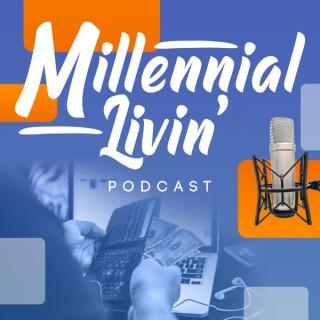 Millennial Livin'