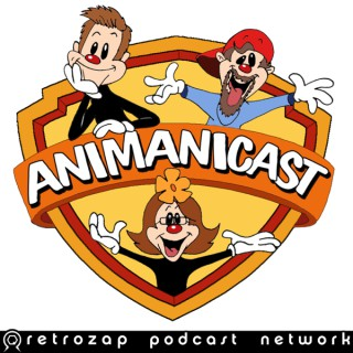 The Animanicast- An Animaniacs Podcast