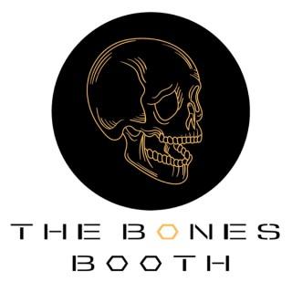 The Bones Booth: A Bones Podcast
