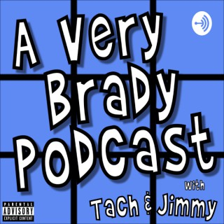 A Very Brady Podcast - A Brady Bunch episode re-watch