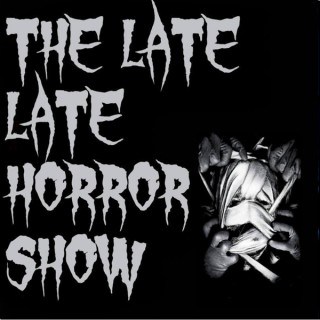 The Late Late Horror Show