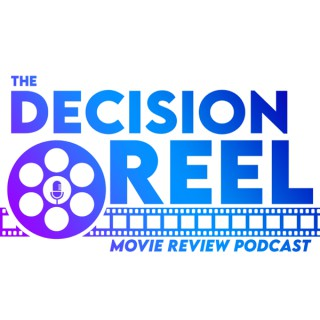 The Decision Reel