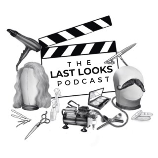The Last Looks Podcast