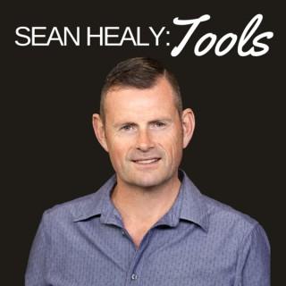 Sean Healy: Tools