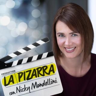 La Pizarra con Nicky Mondellini