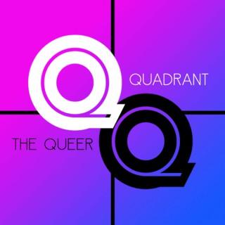 The Queer Quadrant