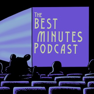 The Best Minutes Podcast