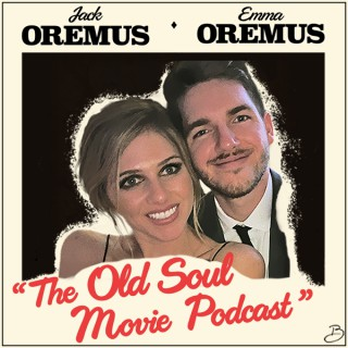 The Old Soul Movie Podcast