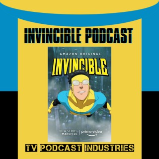 The Boys and Invincible Podcast from TV Podcast Industries
