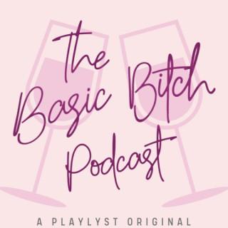 The Basic Bitch Podcast