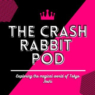 The Crash Rabbit Pod