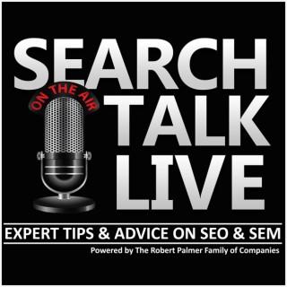 Search Talk Live Search Engine Marketing & SEO Podcast