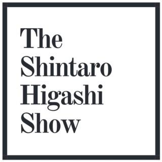 The Shintaro Higashi Show