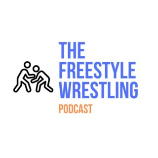 The Freestyle Wrestling Podcast