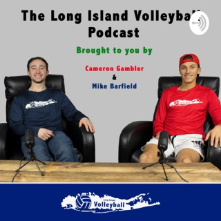 The Long Island Volleyball Podcast